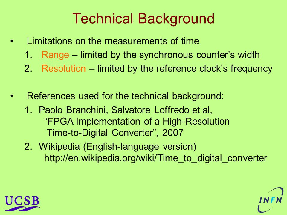 Technical Background Limitations on the measurements of time 1.
