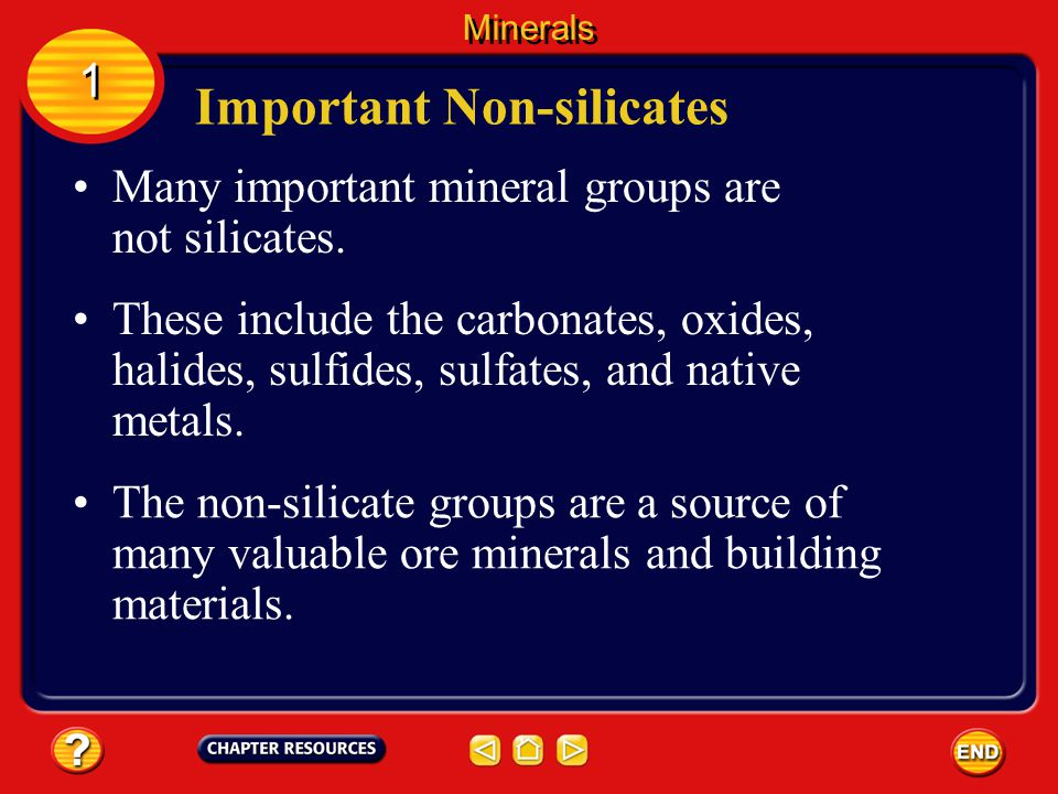 Minerals 1 1 Silicate Structures Quartz and feldspar group silicates make up most of Earth's continental crust.