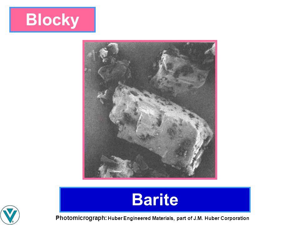 Barite Blocky Photomicrograph: Huber Engineered Materials, part of J.M. Huber Corporation