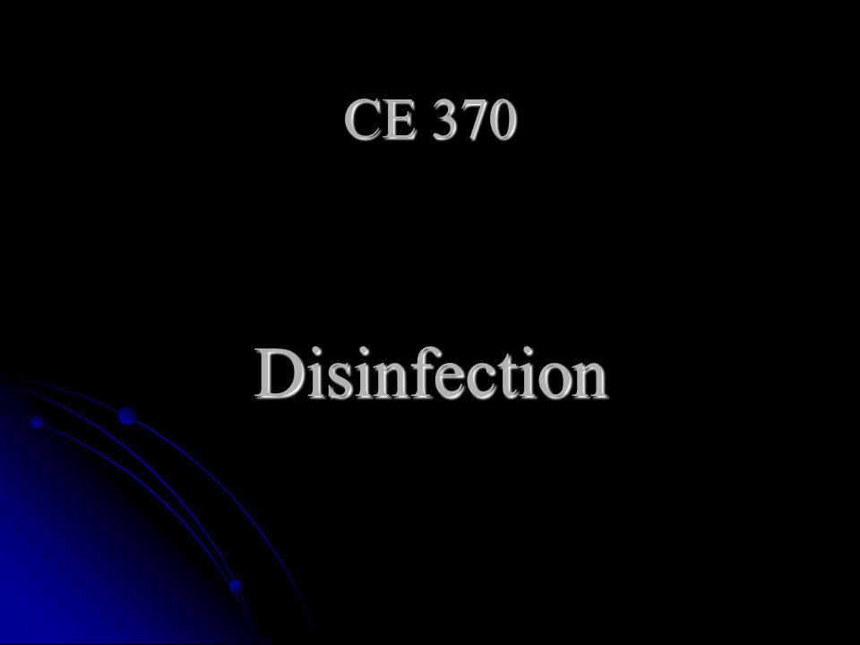 CE 370 Disinfection