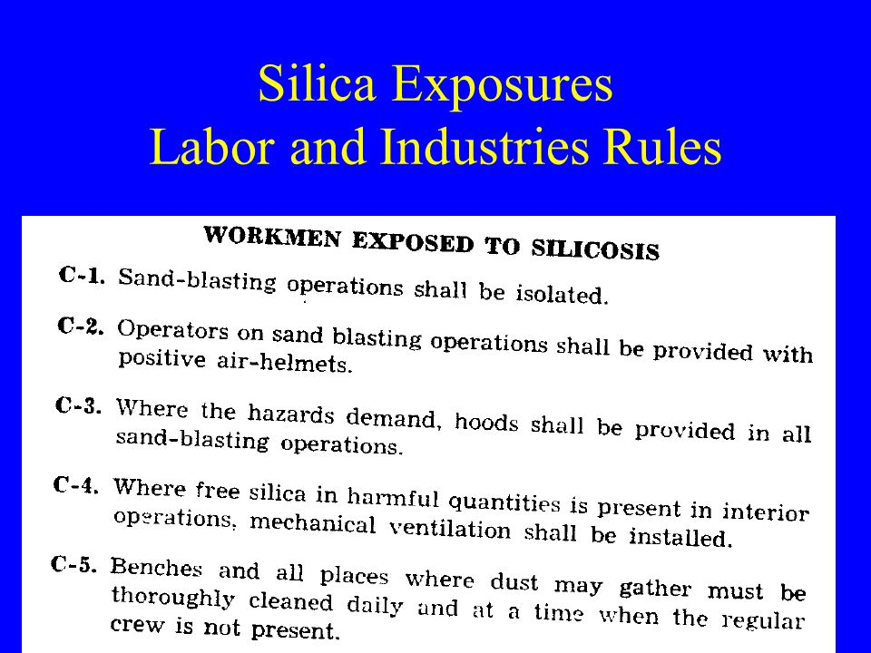 Silica Exposures Labor and Industries Rules