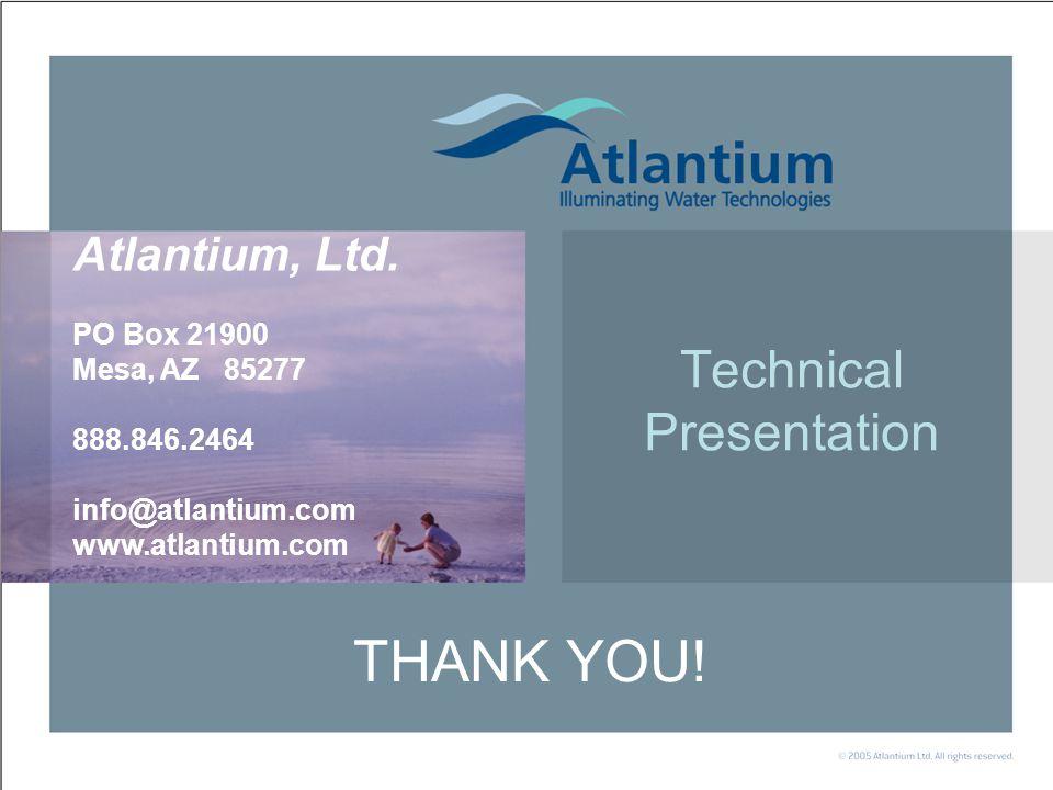 Simply powerful Technical Presentation THANK YOU.Atlantium, Ltd.