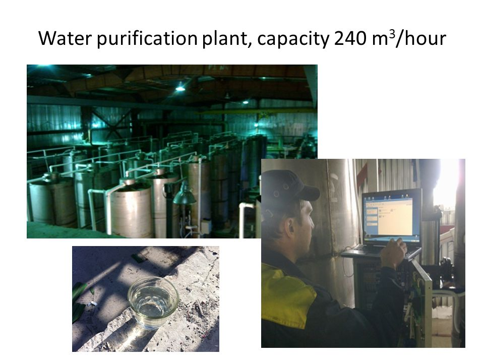 Water purification plant, capacity 240 m 3 /hour