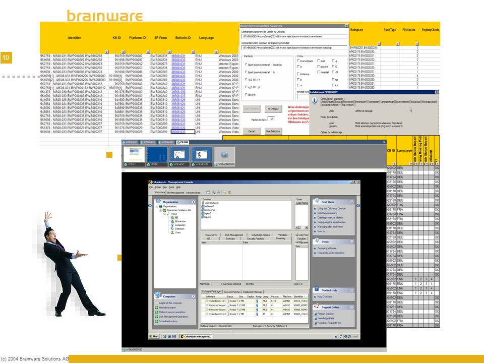 10 (c) 2004 Brainware Solutions AG Testing/Infrastructure Combined testing - automated/human Analysis & Infrastructure for testing Static test Source