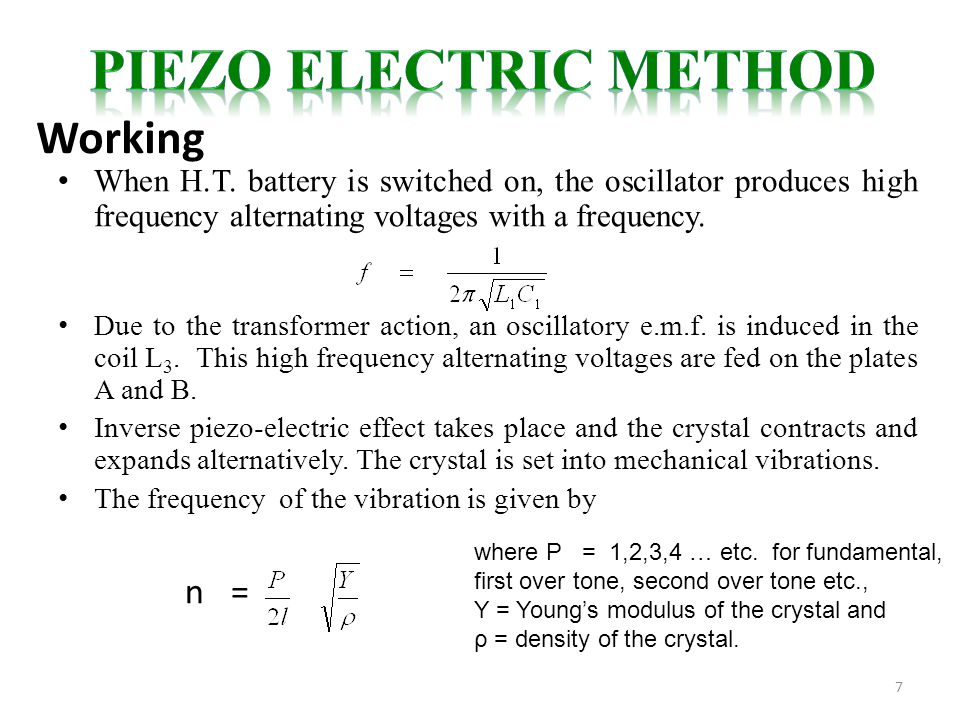 7 When H.T. battery is switched on, the oscillator produces high frequency alternating voltages with a frequency. Due to the transformer action, an os