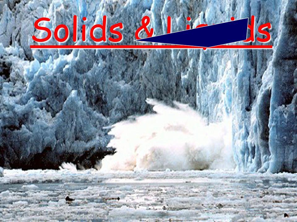 Solids & Liquids