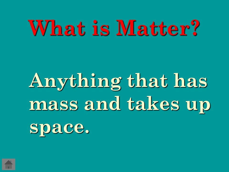 Unit Map Properties of Matter Unit 2, Chapter 2 Classifying Matter Physical Properties Chemical Properties