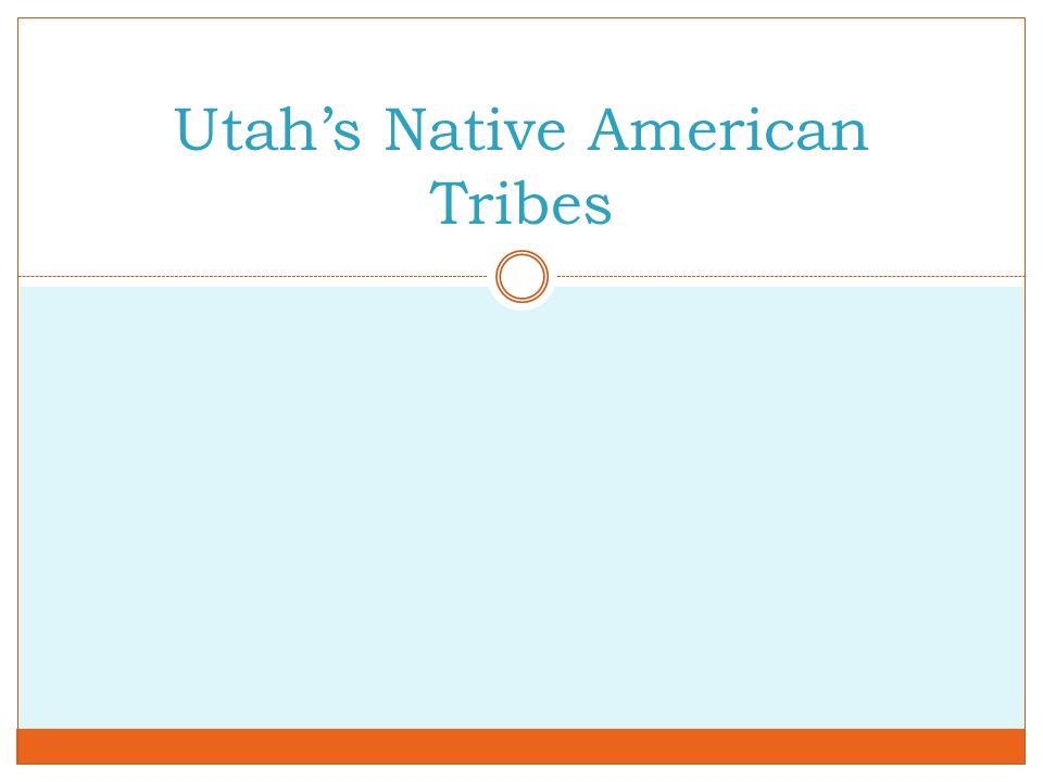 Utah's Native American Tribes