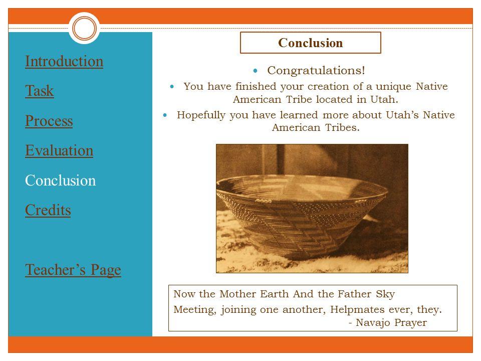 Introduction Task Process Evaluation Conclusion Credits Teacher's Page Conclusion Congratulations.