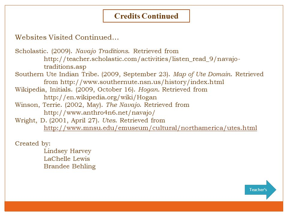 Credits Continued Websites Visited Continued… Scholastic.