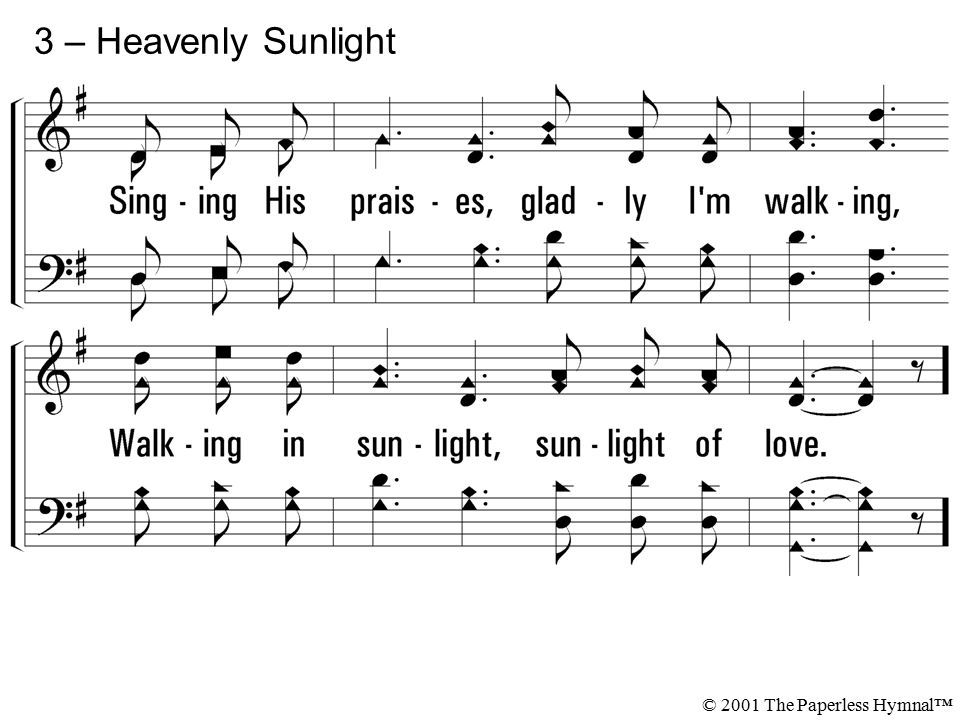3 – Heavenly Sunlight © 2001 The Paperless Hymnal™