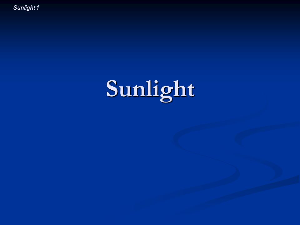 Sunlight 2 Introductory Question When you look up at the sky during the day, is the light from distant stars reaching your eyes.