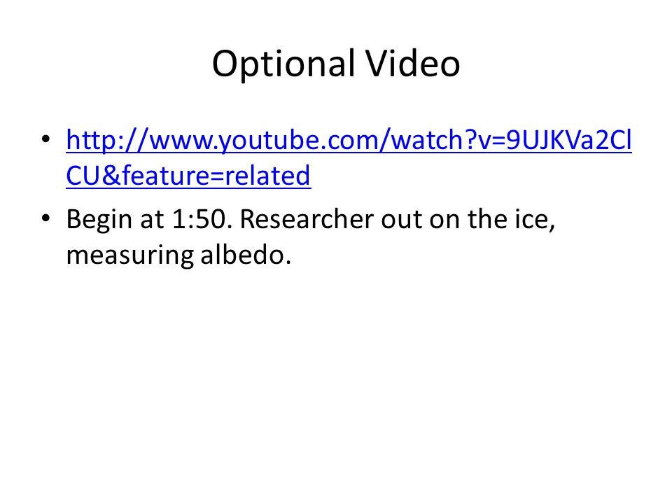 Optional Video http://www.youtube.com/watch v=9UJKVa2Cl CU&feature=related http://www.youtube.com/watch v=9UJKVa2Cl CU&feature=related Begin at 1:50.