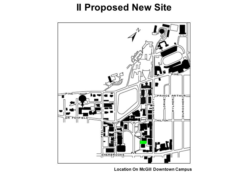 II Proposed New Site Location On McGill Downtown Campus