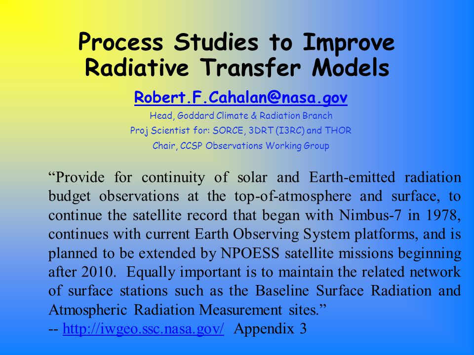 9 February, 2005NOAA Req ts Workshop, Boulder12 The Germans began precise levelling of airborne flux radiometers ( Wendisch, et al, 2001 ) Comparison of downwelling spectral irradiances at 700 nm measured by leveled and non- leveled radiation sensors.