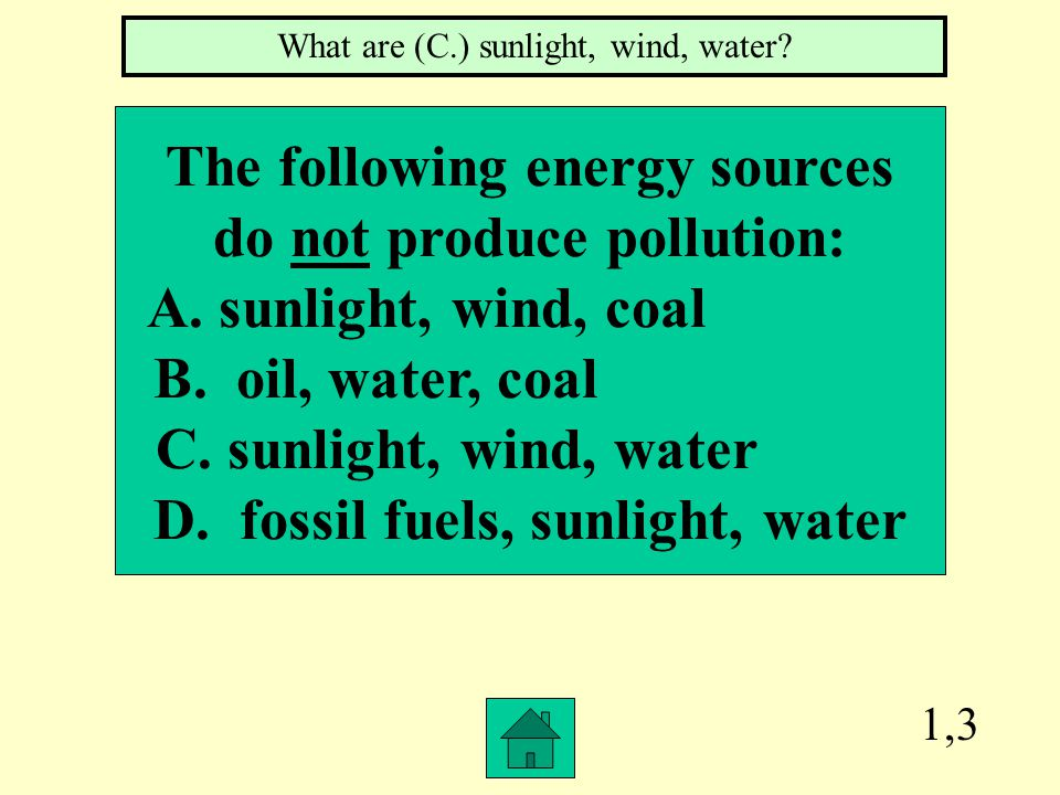 1,2 Which of the following are renewable resources.