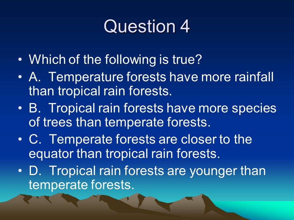 Question 4 Which of the following is true.A.