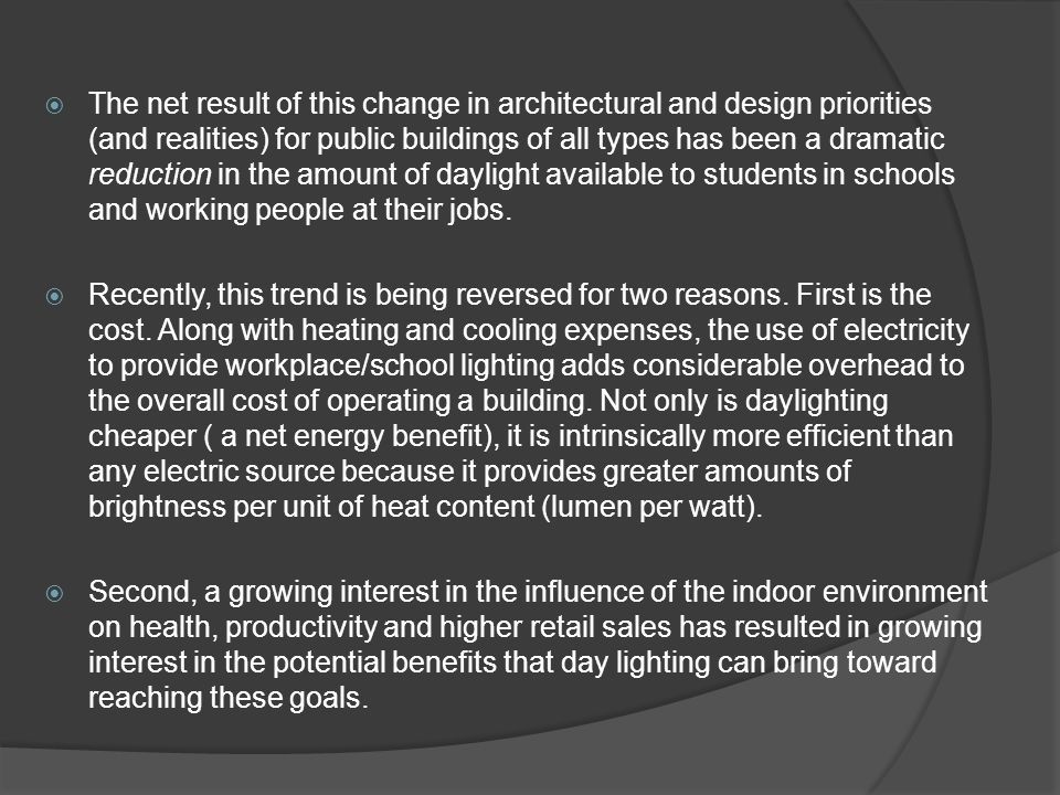  The net result of this change in architectural and design priorities (and realities) for public buildings of all types has been a dramatic reduction