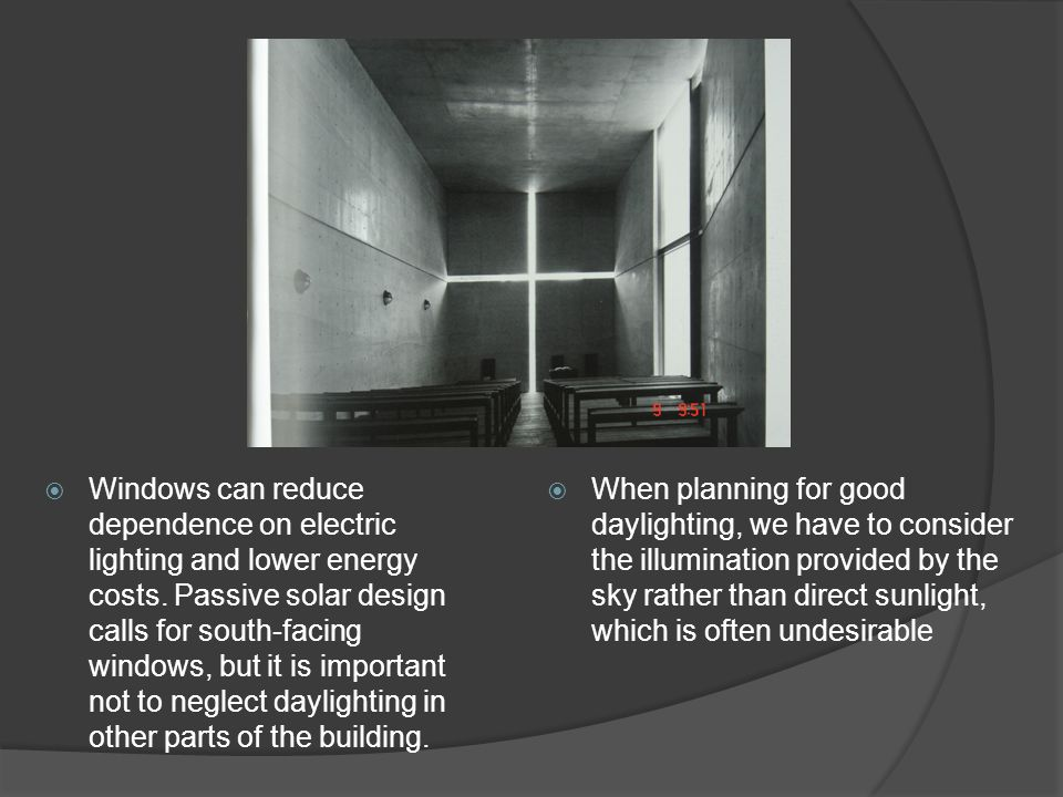  Good daylighting is not simply a function of the quantity of light.