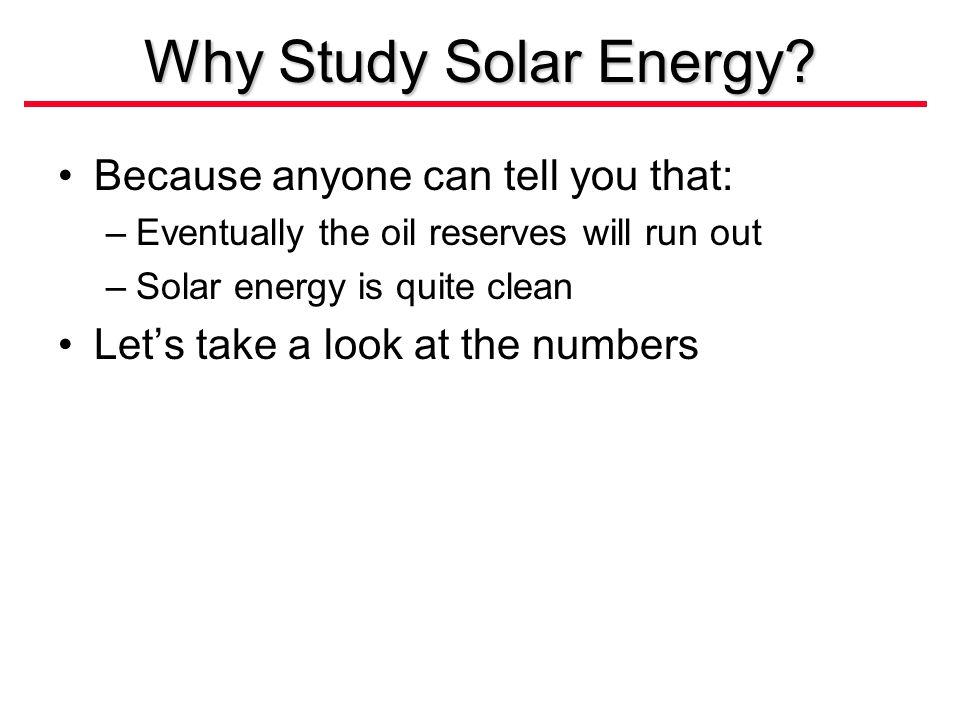 Why Study Solar Energy.