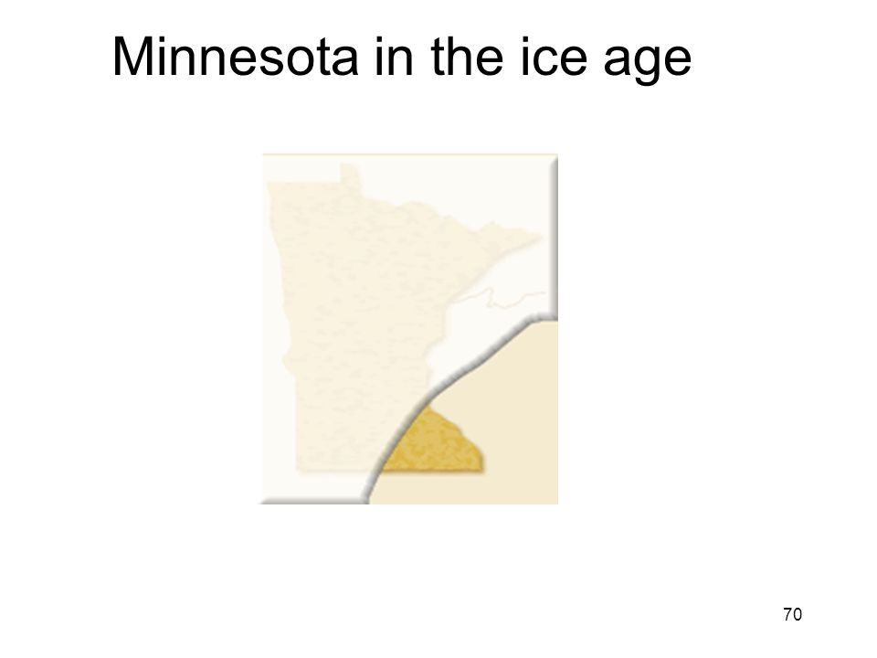 70 Minnesota in the ice age