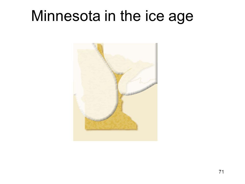 71 Minnesota in the ice age