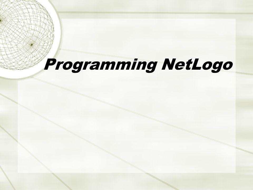 Programming NetLogo