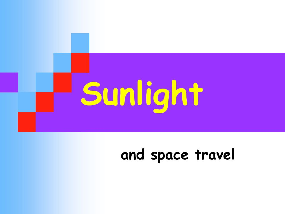 Sunlight and space travel