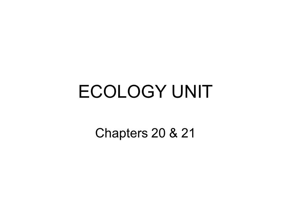 Chapter 20 – Section 1 Science Standard – S7L4: Students will examine the dependence of organisms on one another and their environment.