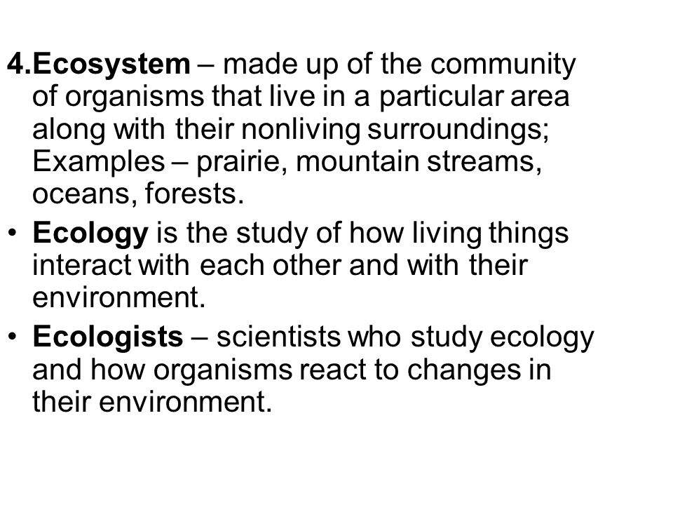 Chapter 21 – Ecosystems and Biomes Science Standard – S7L4: Students will examine the dependence of organisms on one another and their environment.