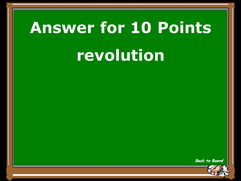 Question for 10 Points The movement of Earth around the sun Show Answer