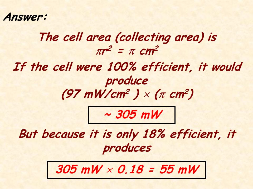 Problem: A given circular solar cell has a 1 cm radius.