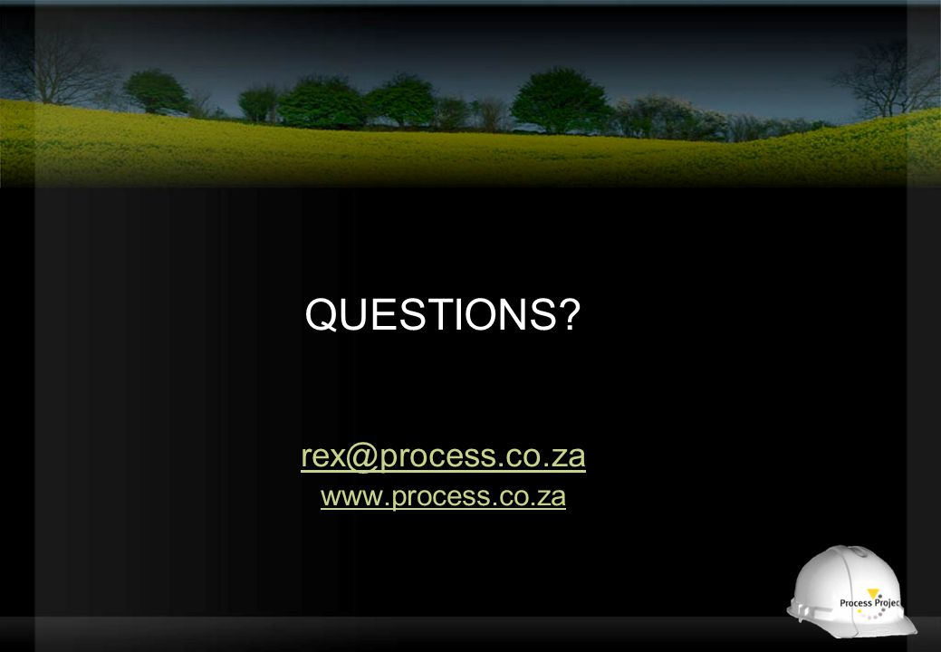 QUESTIONS rex@process.co.za www.process.co.za
