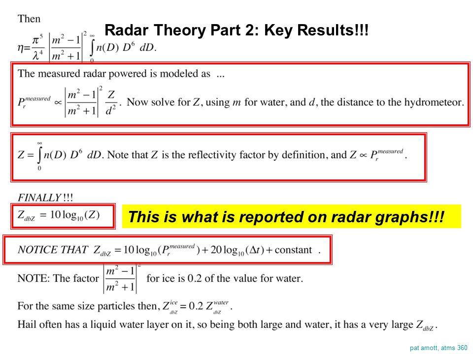 pat arnott, atms 360 Radar Theory Part 2: Key Results!!.
