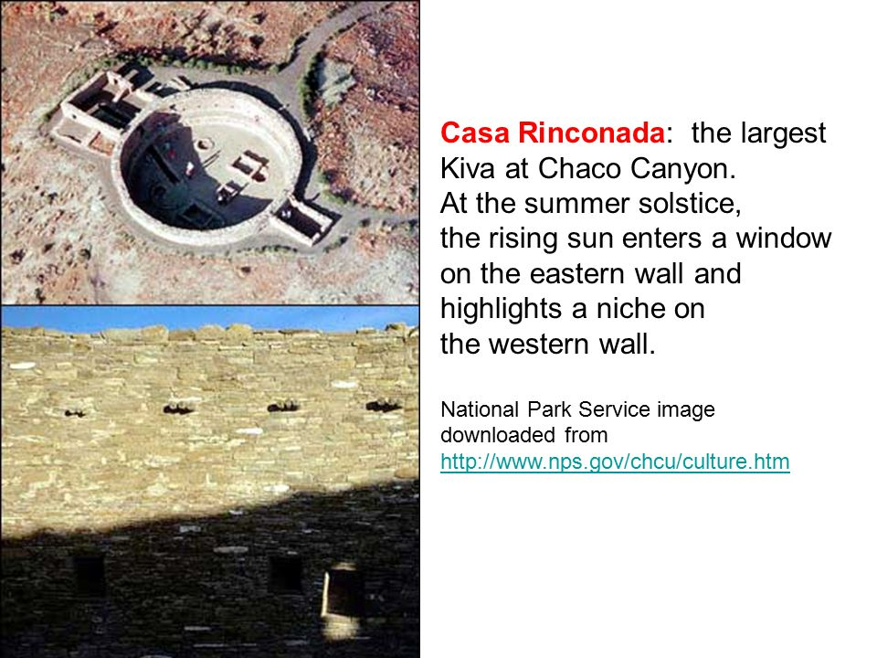 Casa Rinconada: the largest Kiva at Chaco Canyon.