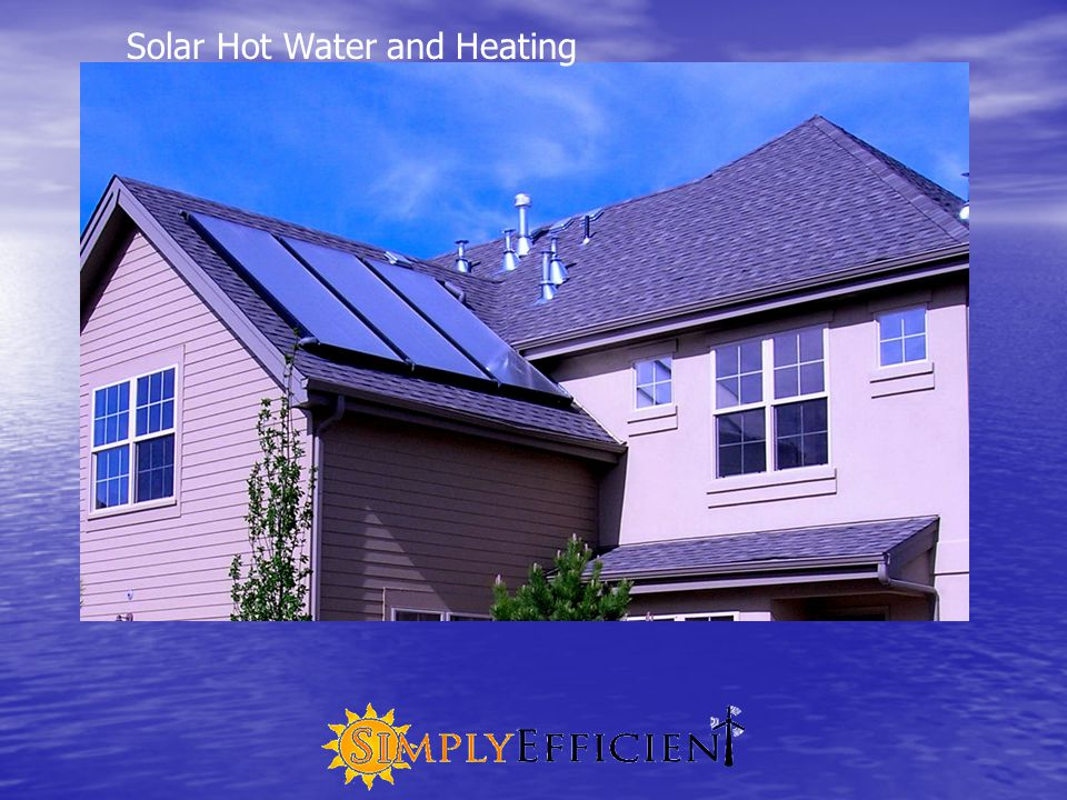 Solar Hot Water and Heating