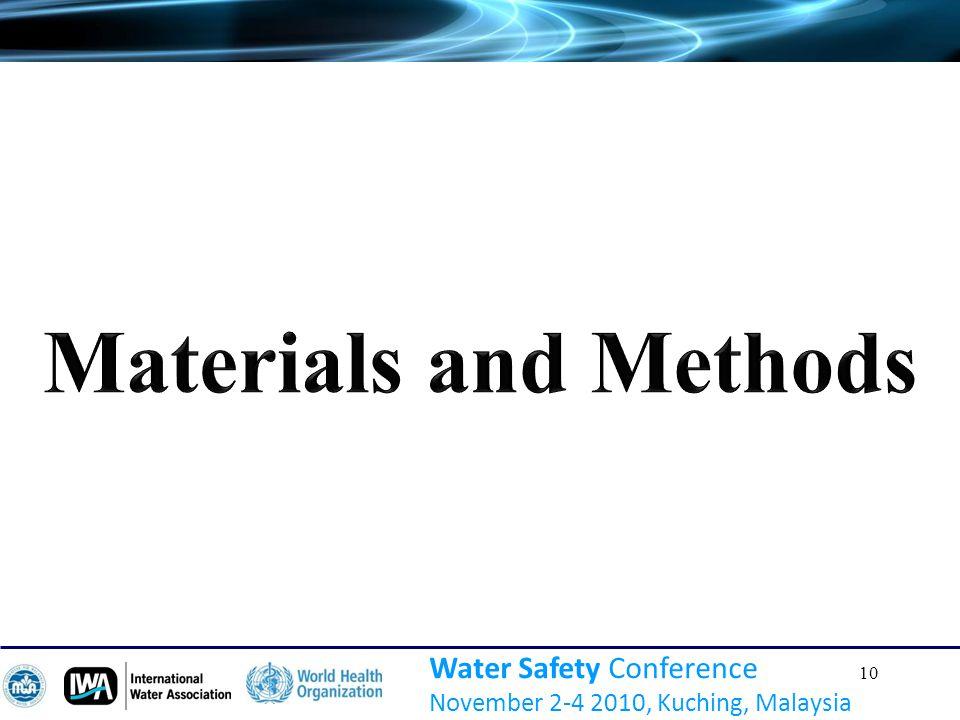 10 Water Safety Conference November 2-4 2010, Kuching, Malaysia