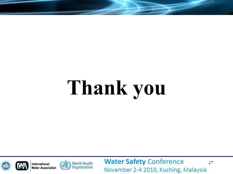 27 Water Safety Conference November 2-4 2010, Kuching, Malaysia