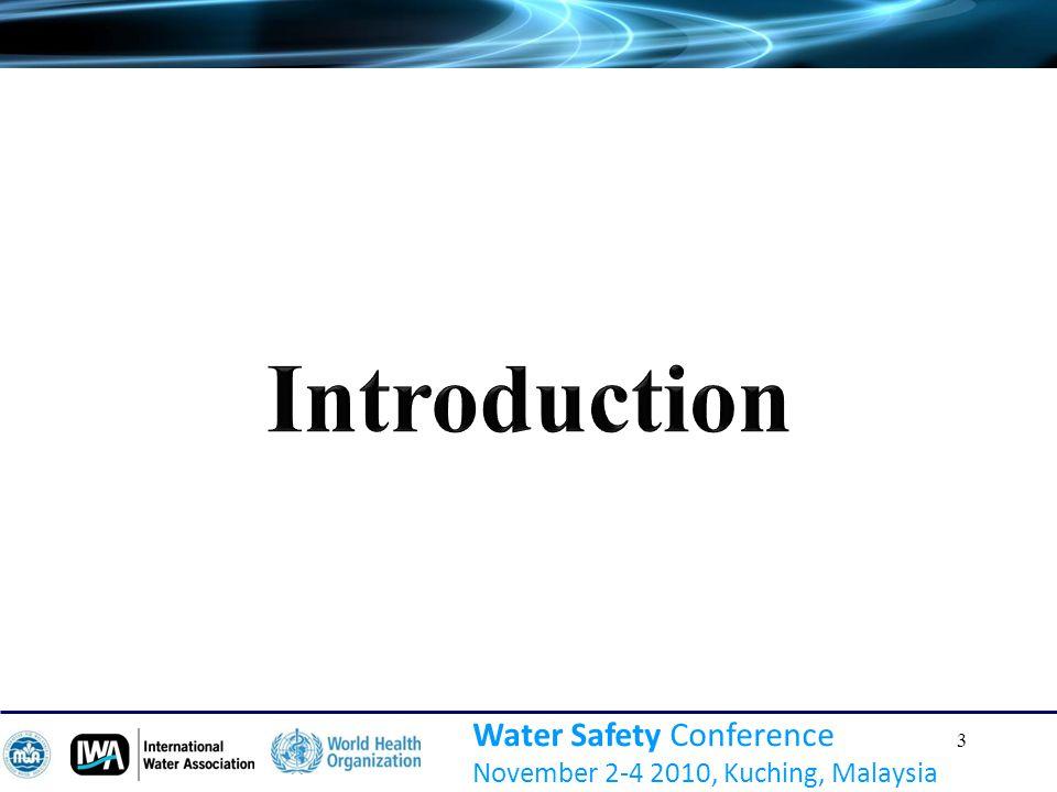 3 Water Safety Conference November 2-4 2010, Kuching, Malaysia