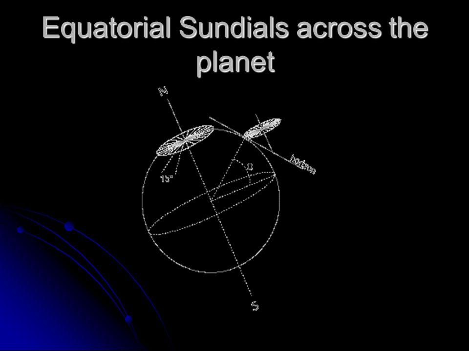 Equatorial Sundials across the planet