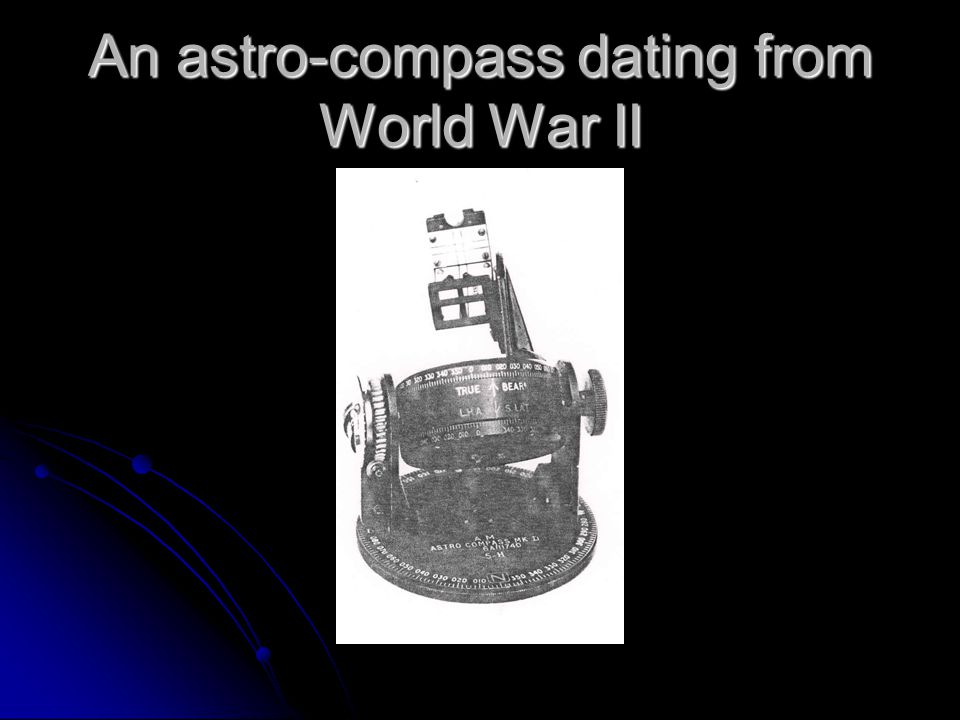 An astro-compass dating from World War II
