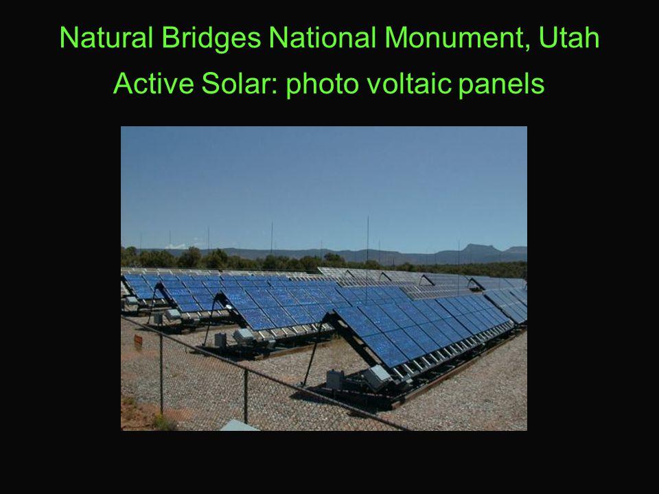 Natural Bridges National Monument, Utah Active Solar: photo voltaic panels