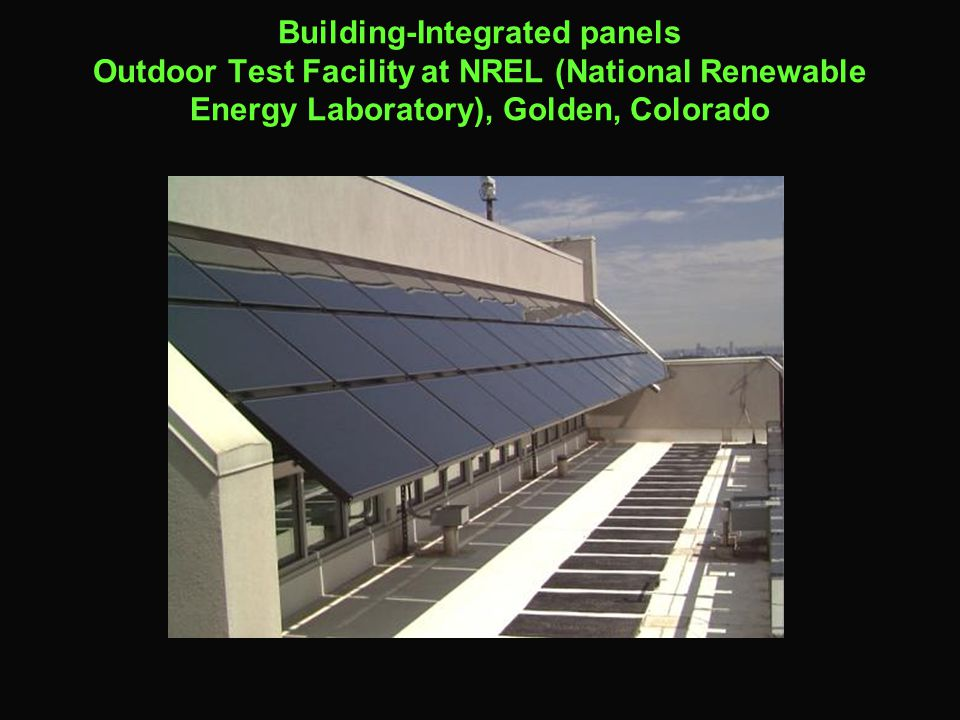 Building-Integrated panels Outdoor Test Facility at NREL (National Renewable Energy Laboratory), Golden, Colorado