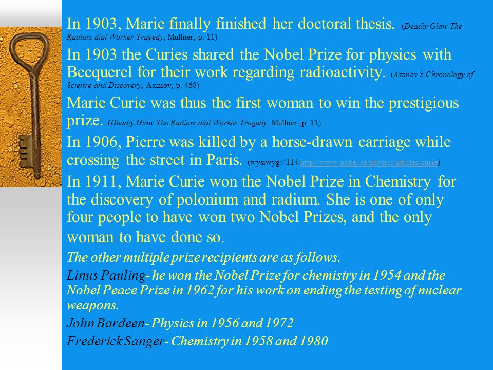 In 1903, Marie finally finished her doctoral thesis.