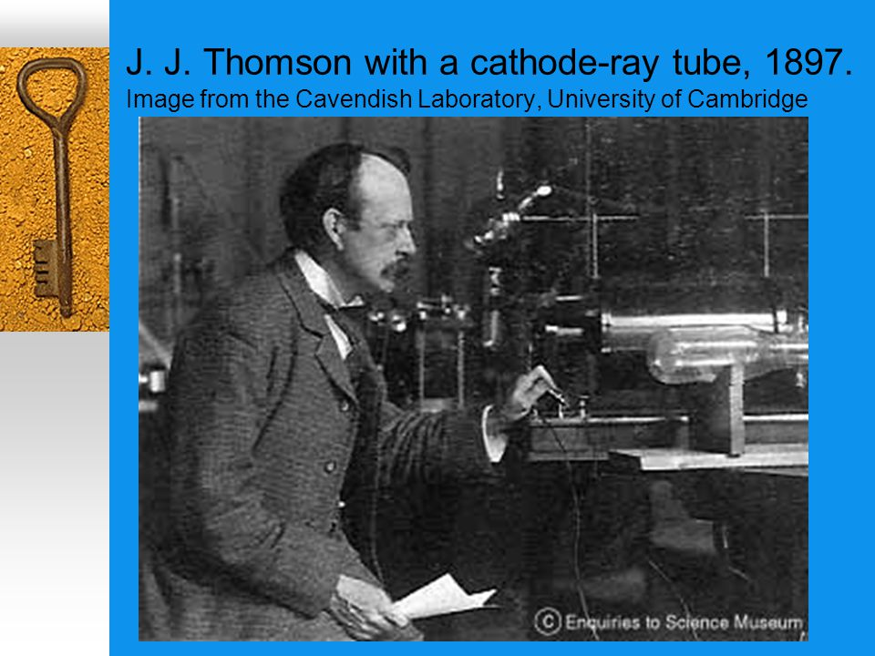 J. J. Thomson with a cathode-ray tube, 1897.