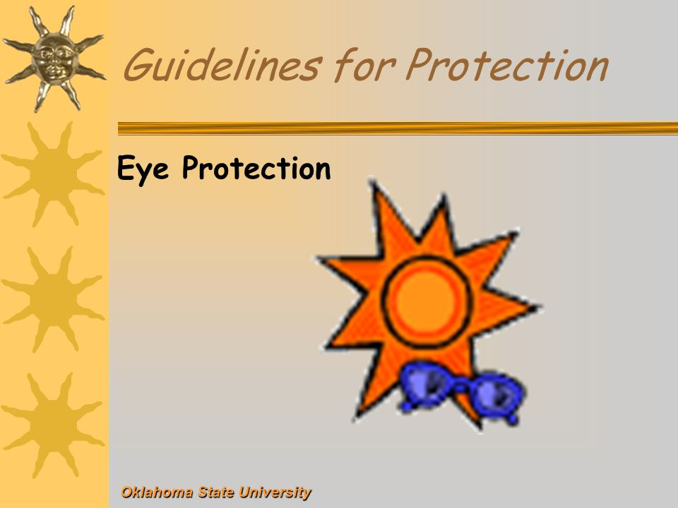 Oklahoma State University Guidelines for Protection Eye Protection