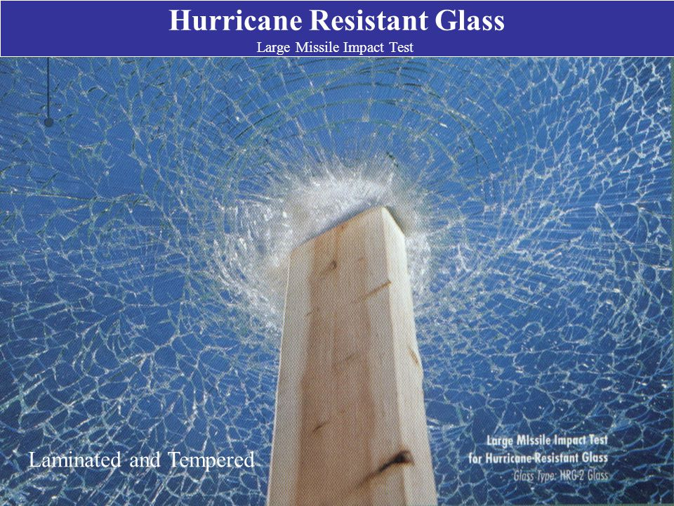 Hurricane Resistant Glass Large Missile Impact Test Laminated and Tempered