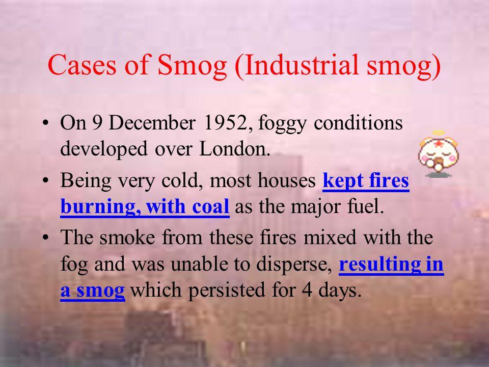 Cases of Smog ( photochemical smog ) Pearl River Delta region Hong Kong
