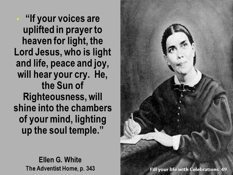49 Ellen G. White The Adventist Home, p.