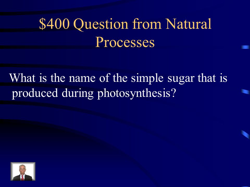 $300 Answer from Natural Processes Water vapor